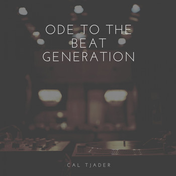 Cal Tjader - Ode to the Beat Generation