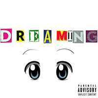 College - Dreaming (Explicit)