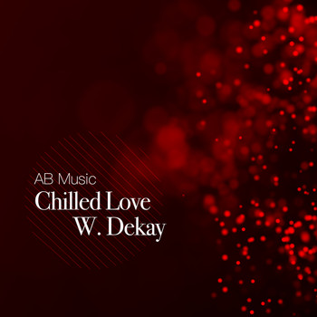 W. Dekay - Chilled Love