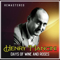 Henry Mancini - Days of Wine and Roses (Remastered)