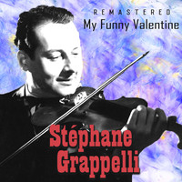 Stéphane Grappelli - My Funny Valentine (Remastered)