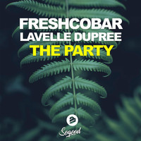 Freshcobar & Lavelle Dupree - The Party