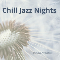 Chill Jazz nights - Chill Jazz Nights