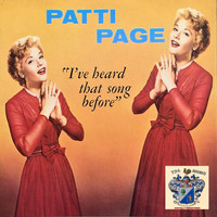 Patti Page - I've Heard That Song Before