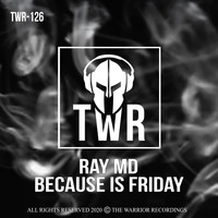 Ray MD - Because is Friday (Explicit)