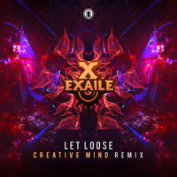 Exaile - Let Loose (Creative Mind Remix)