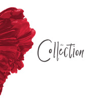 The Collection - In Love With Your Soul