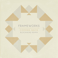 Frameworks feat. Ben P Williams - Coming Back (Blockhead Remix)