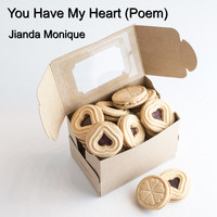 Jianda Monique - You Have My Heart (Poem)
