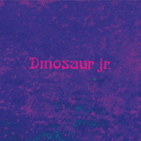 Dinosaur Jr. - Two Things b/w Center Of The Universe