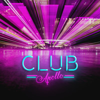 Apollo - Club Apollo (Explicit)