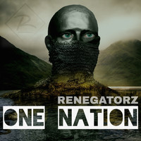Renegatorz - One Nation (Radio Edit)