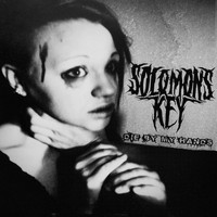 Solomon's Key - Die by My Hands