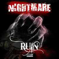 Ruin - Nightmare (Explicit)