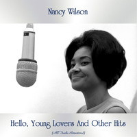 Nancy Wilson - Hello, Young Lovers And Other Hits (All Tracks Remastered)