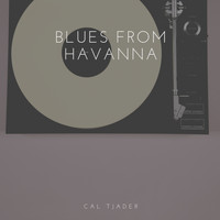 Cal Tjader - Blues from Havanna