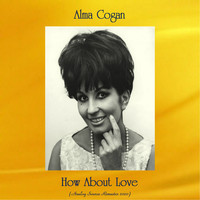 Alma Cogan - How About Love (Analog Source Remaster 2020)