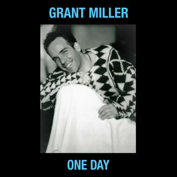 Grant Miller - One Day (Radio Version)