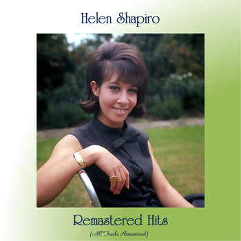 Helen Shapiro - Remastered Hits (All Tracks Remastered)