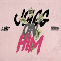 Whip - Jugg on Him (Big Boy Diamonds Remix) (Explicit)