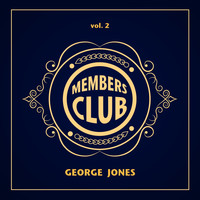 George Jones - Members Club, Vol. 2