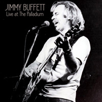 Jimmy Buffett - Live at The Palladium