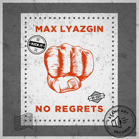 Max Lyazgin - No Regrets (Re Edit)