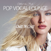 Various Artists - Pop Vocal Lounge (Chillout Your Mind)
