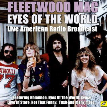 Fleetwood Mac - Eyes Of The World (Live)