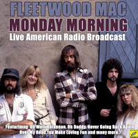 Fleetwood Mac - Monday Morning (Live)