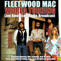 Fleetwood Mac - World Turning (Live)