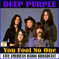 Deep Purple - You Fool No One (Live)