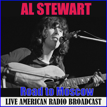 Al Stewart - Road to Moscow (Live)