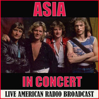 Asia - Asia in Concert (Live)
