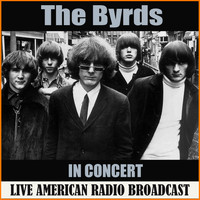 The Byrds - In Concert (Live)