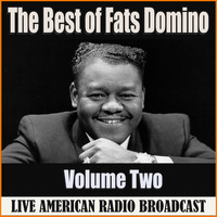 Fats Domino - The Best of Fats Domino - Volume Two (Live)