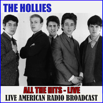 The Hollies - All The Hits - Live (Live)