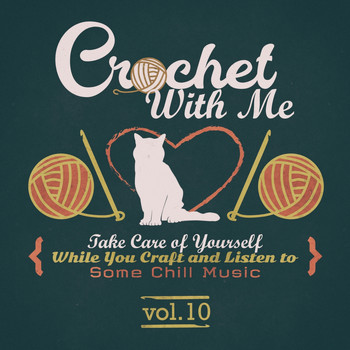 Various Artists - Crochet with Me, Vol.10