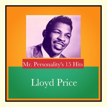 Lloyd Price - Mr. Personality's 15 Hits
