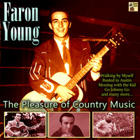 Faron Young - The Pleasure of Country Music