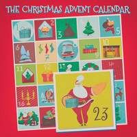Various Artists - The Christmas Advent Calendar, 23Rd