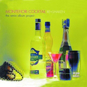 Montefiori Cocktail - Re-Shaken (The Remix Album Project)