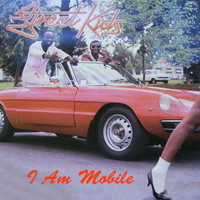 Street Kids - I Am Mobile (Are You Available?) 12""