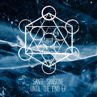 Sante Sansone - Until The End EP