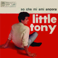 Little Tony - So Che Mi Ami Ancora