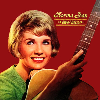 Norma Jean - Sings A Tribute To Kitty Wells