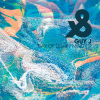 Guy J - Day Of Light / Mind Of