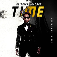 Deitrick Haddon - TIME (Truth Is My Energy)