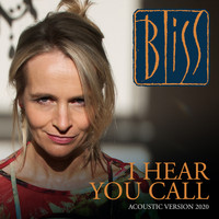 Bliss - I Hear You Call (Acoustic)