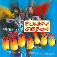 The Goodies - Funky Gibbon: The Best of The Goodies